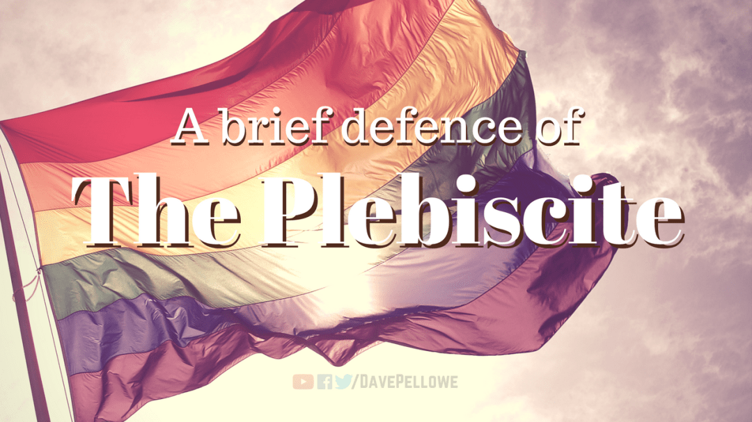 A brief defence of the same-sex marriage plebiscite (or the next best option)