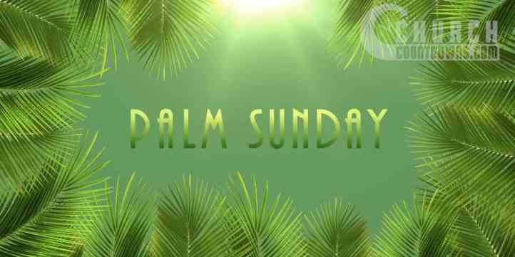 Palm Sunday Bright Title 2 Preview