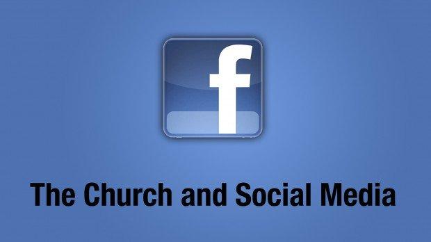 facebook, the church and social media,