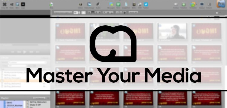 Master Your Media