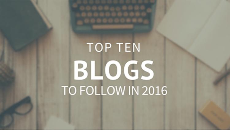Ten Blogs to Follow in 2016
