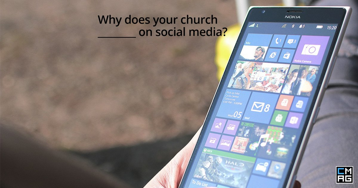 Church Social Media: Why Do You Do What You Do?