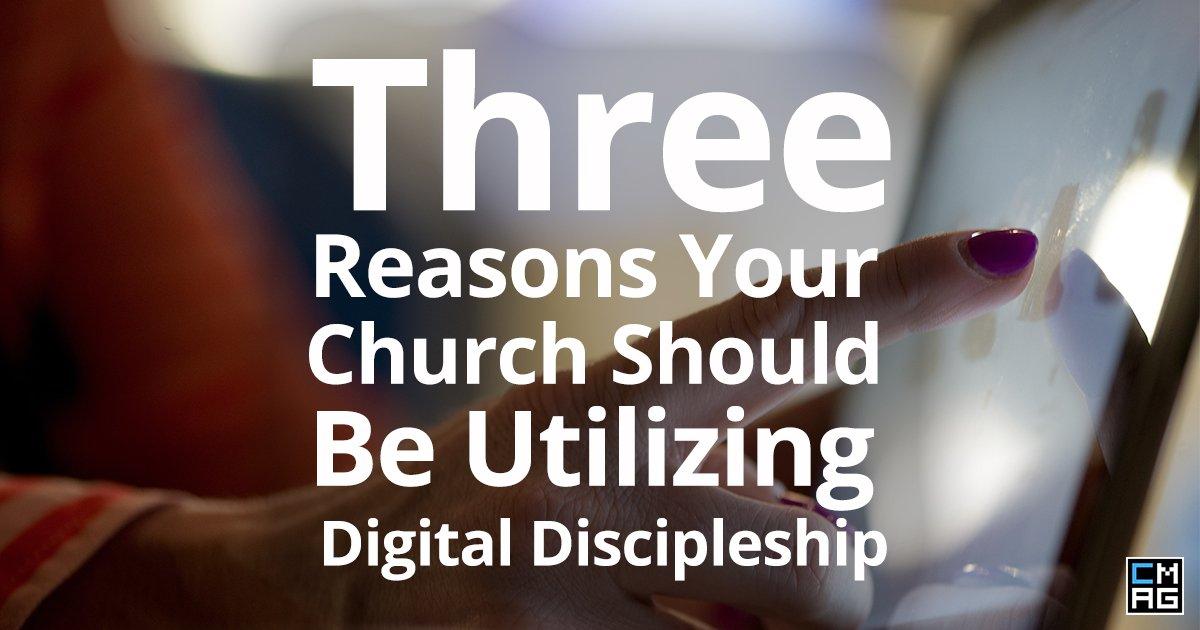 Three Reasons Your Church Should Be Utilizing Digital Discipleship