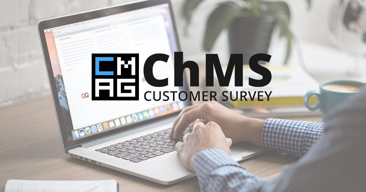 ChMS Customer Survey