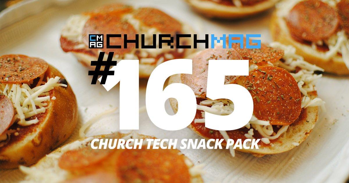 Church Tech Snack Pack #165