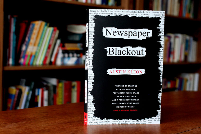 'Newspaper Blackout' by Austin Kleon [Saturday Morning Review]