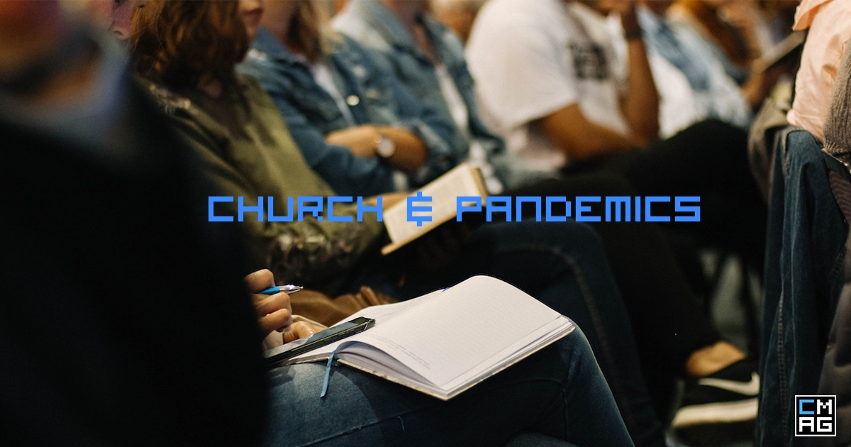 Would Your Church Service A Pandemic