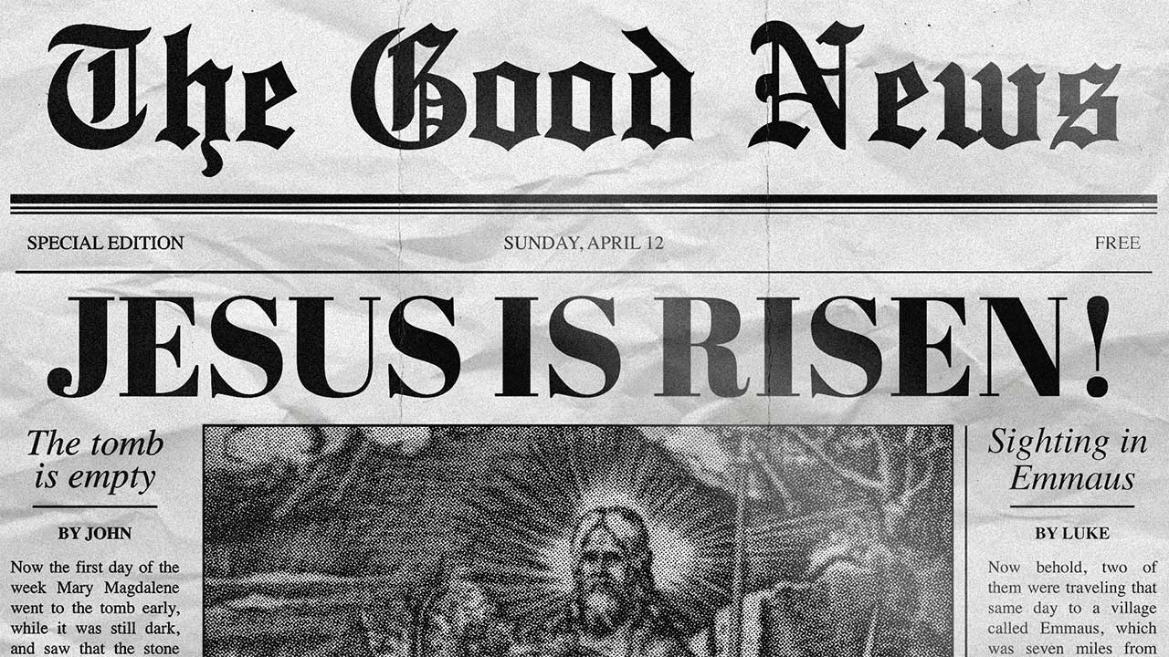 Kelly Williams on The Good News of Easter