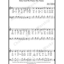Holy God we praise thy name Sheet Music (SATB) with Practice Music tracks. Make unlimited copies of sheet music and the practice music.