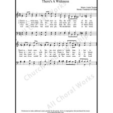 Theres A Wideness Sheet Music (SATB) with Practice Music tracks. Make unlimited copies of sheet music and the practice music.