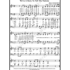 We've a story to tell the nations Sheet Music(SATB) with Practice Music tracks. Make unlimited copies of sheet music and the practice music.
