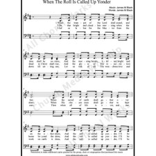 When the roll is called up yonder Sheet Music (SATB) with Practice Music tracks. Make unlimited copies of sheet music and the practice music.