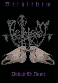 Bethlehem - Dictius Te Necare - 1996
