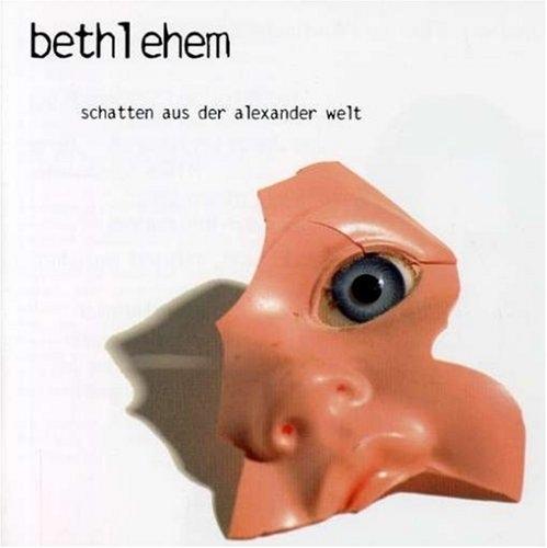 Bethlehem - Schatten Aus Der Alexander Welt - 2001