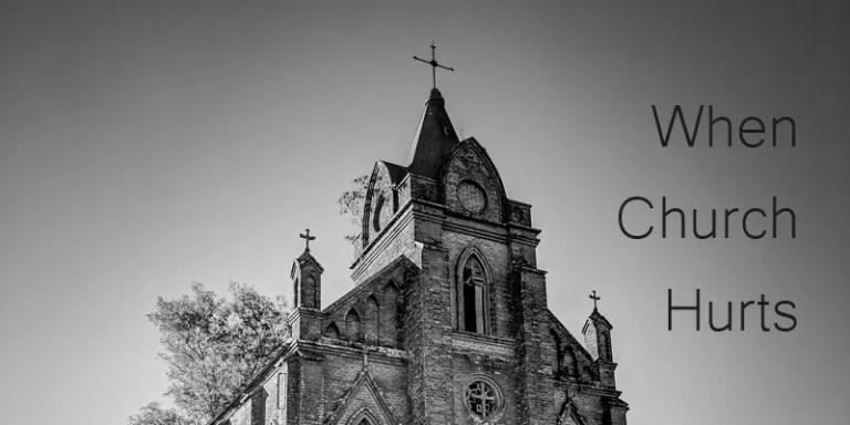 When Church Hurts