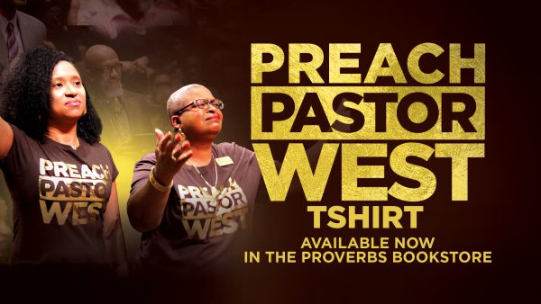 Preach Pastor West T-shirt – Purchase Yours Today