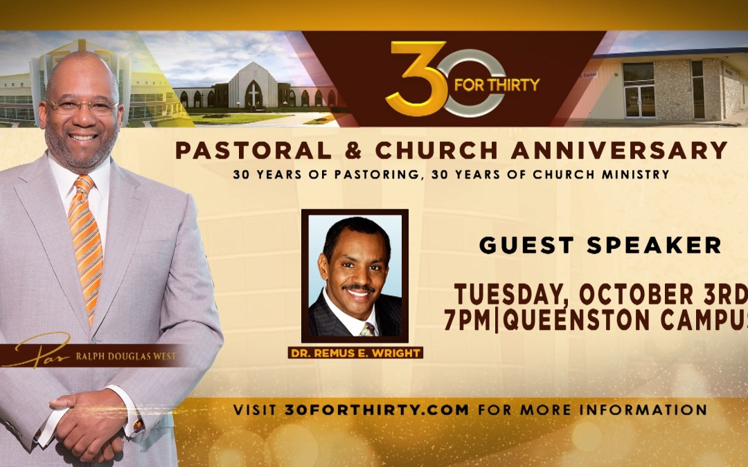 30forThirty – Anniversary Service with Dr. Remus E. Wright