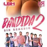 LBH-Bandida-sin-remedio