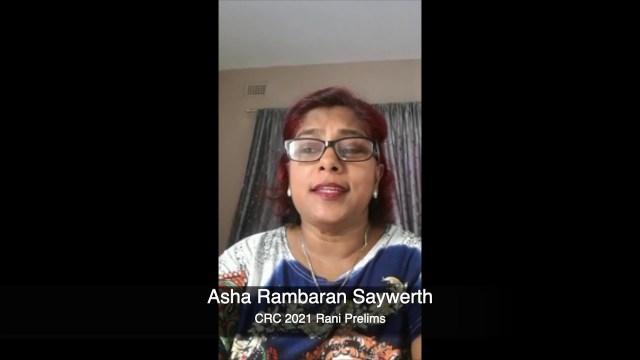 🇿🇦 Asha Rambaran Saywerth - CRC 2021 Rani Entry (Preliminary Round)