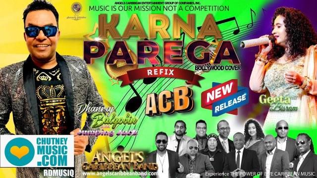 ACB Ft Danny B & Geeta Bisram - Karna Parega