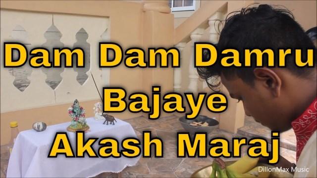 Akash Maraj - Dam Dam Damru Bajaye