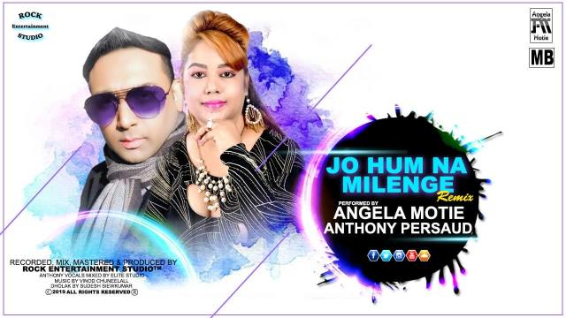 Angela Motie & Anthony Persaud Jo Hum Na Milenge