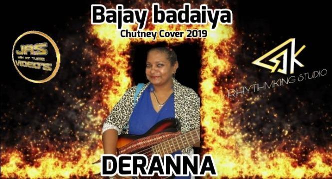 Bajay Badaiya By Deranna (2019 Chutney)