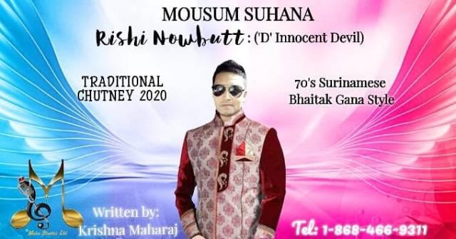 Chutney 2020 Mausam Suhana By Rishi Nowbutt