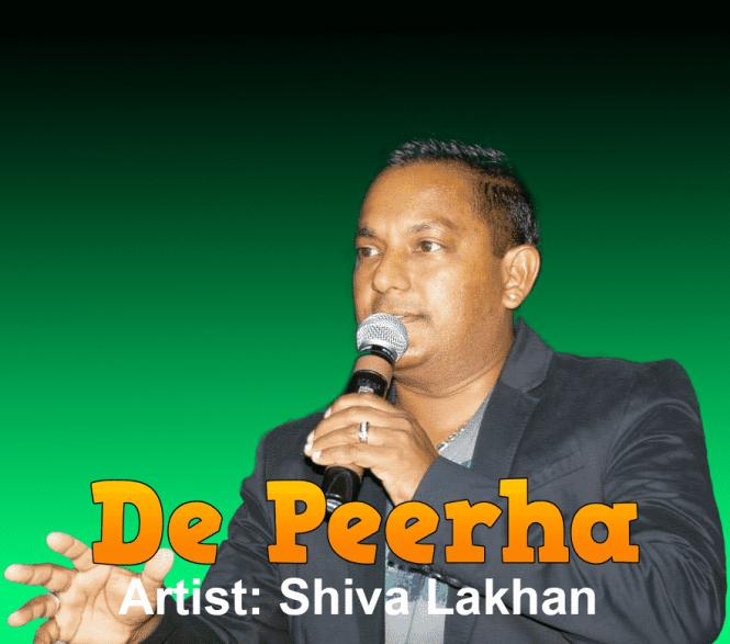 De Peerha By Shiva Lakhan (chutney Soca)