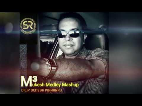 Dilip Denesh Maharaj Mukesh Medley Mashup