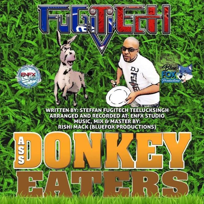 Donkey Eater By Fugitech (2019 Chutney Soca)