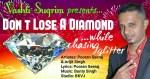 Don't Lose A Diamond While Chasing Glitter By Pooran Seeraj, Arijit Singh & Bunty Singh (2019 Chutney Soca )
