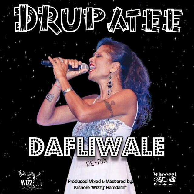 Drupatee Ramgoonai - Dafli Wale