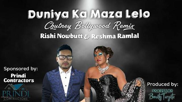 Duniya Ka Maza Le Lo By Rishi Nowbutt & Reshma Ramlal (2019 Bollywood Remix)