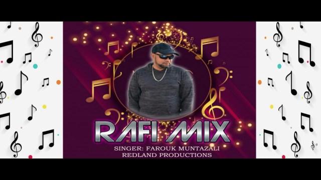 Farouk M - Rafi Mix