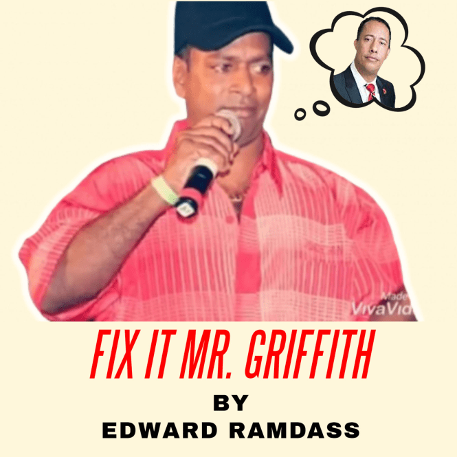 Fix It Mr Griffith By Edward Ramdass (2019 Chutney Soca)