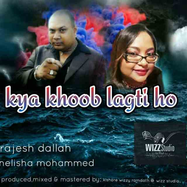 Kya Khoob Lagti Ho By Raja Dallah & Nelisha Mohammed (2019 Bollywood Cover)