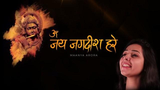 Maanya Arora - Om Jai Jagdish Hare