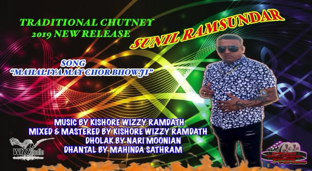 Mahaliya May Chor Bhowji By Sunil Ramsundar (2019 Traditional Chutney)