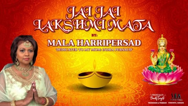 Mala Harripersad - Jai Jai Lakshmi Mata
