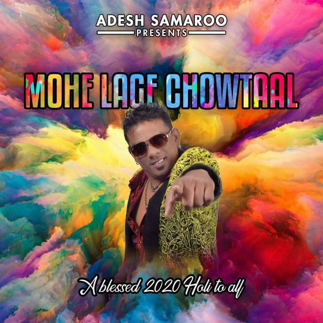 Mohe Lage Chowtaal by Adesh Samaroo
