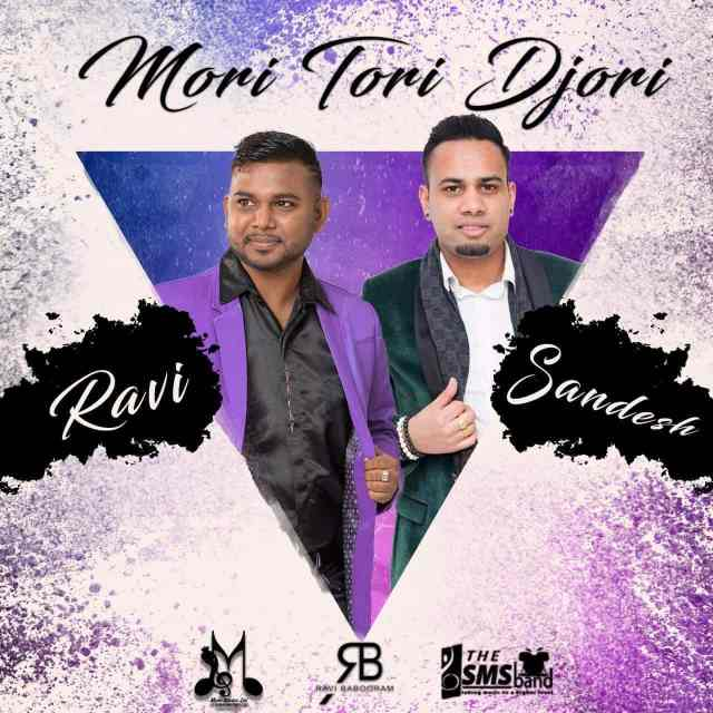 Mori Tori Djori By Ravi Babooram & Sandesh Sewdien (2019 Bollywood Cover)