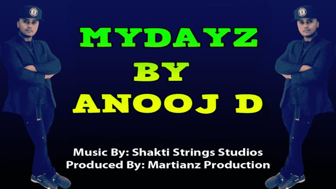 Mydayz By Anooj D (2019 Chutney Music)