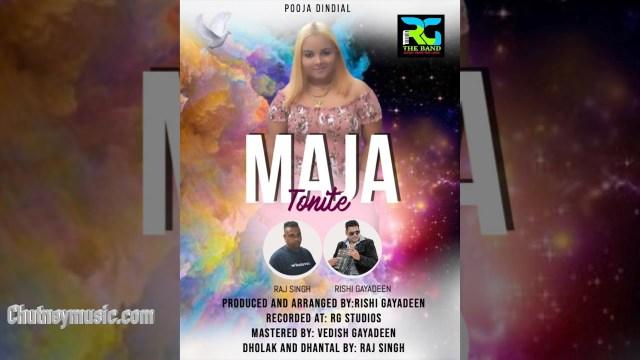 Pooja Dindial - Maja Tonight