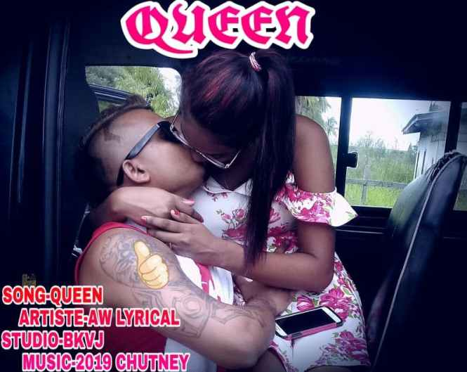 Queen By A W Lyrical (2019 Chutney)