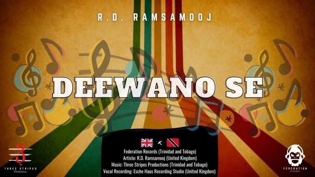RD Ramsamooj - Deewano Se