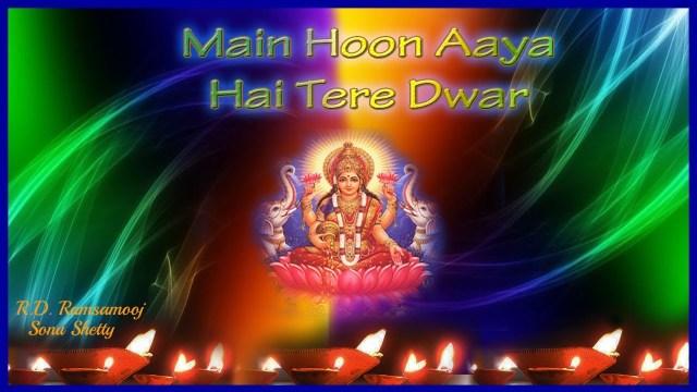 RD Ramsamooj - Main Hoon Aaya Hai Tere Dwar