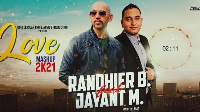 Randhier B & Jayant M - Love Mashup 2021