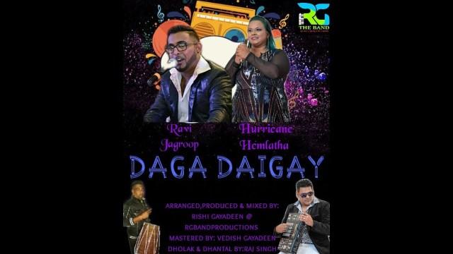 Ravi Jagroop & Hemlata Dindial - Daga Daigay