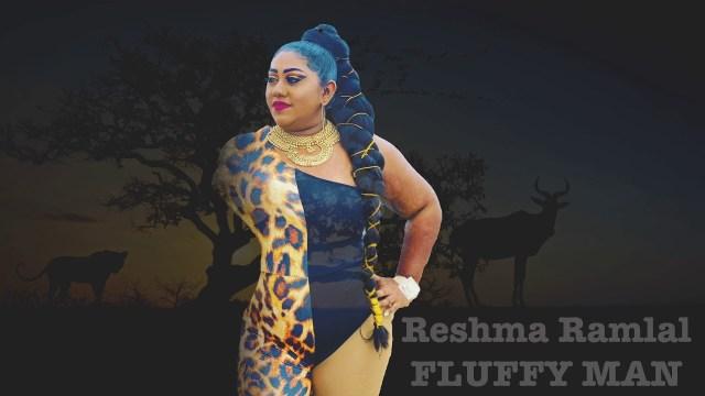Reshma Ramlal - Fluffy Man